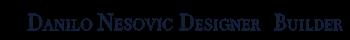 Danilo Nesovic, Designer · Builder | Kitchen & Bath Remodeling | Custom Cabinets Logo